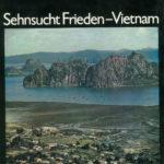 Sehnsucht Frieden-Vietnam